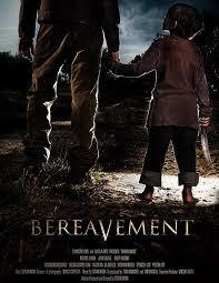Bereavement (2011)