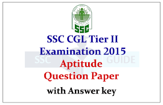 SSC CGL Tier II Exam 2015 Quantitative Aptitude Question Paper