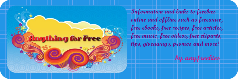 Anything for free - Links to freebies: Freeware, Free ebooks, free recipes, free articles,