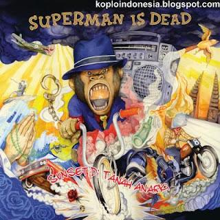 Superman Is Dead - Sunset Di Tanah Anarki ( FULL ALBUM 2013 )