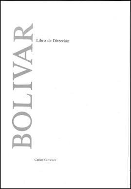 BOLIVAR, Libro de Dirección de Carlos Giménez