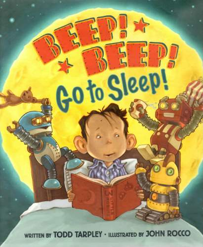 Beep! Beep! Go to Sleep! by Todd Tarpley