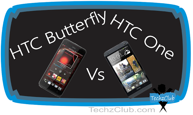 HTC Butterfly Vs HTC One – Review !