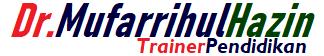 MUFARRIHUL HAZIN- Trainer Pendidikan Indonesia