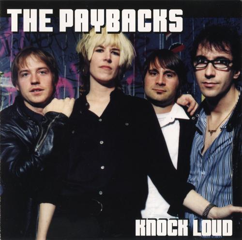 Power Pop Lovers The Paybacks Knock Loud