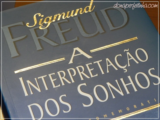 A interpretação dos sonhos - de Sigmund Freud - LIVRO