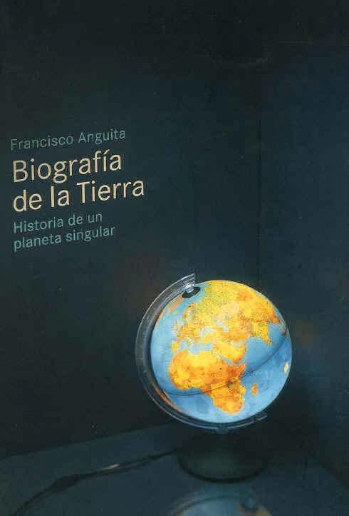 http://eprints.ucm.es/13263/1/Biograf%C3%ADa_de_la_Tierra_revisada_por_Francisco_Anguita_-_2011.pdf