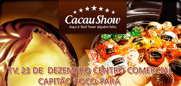 A CACAU SHOW QUER FALAR COM VOCÊ!!!