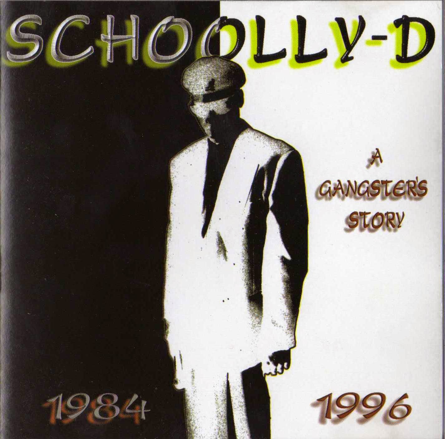 Schoolly-D – A Gangster's Story 1984-1996 (1996) (CD) (FLAC + 320 kbps)
