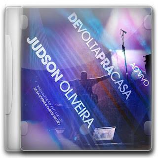 cds Baixar CD Judson Oliveira   De Volta Pra Casa   2011