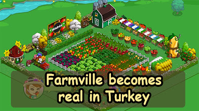 Farmville becomes real in Turkey