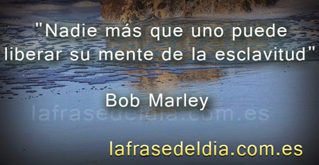 mensajes motivadores de Bob Marley