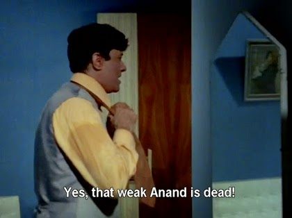 Yes, that weak Anand is dead!