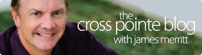 Cross Pointe Blog with James Merritt