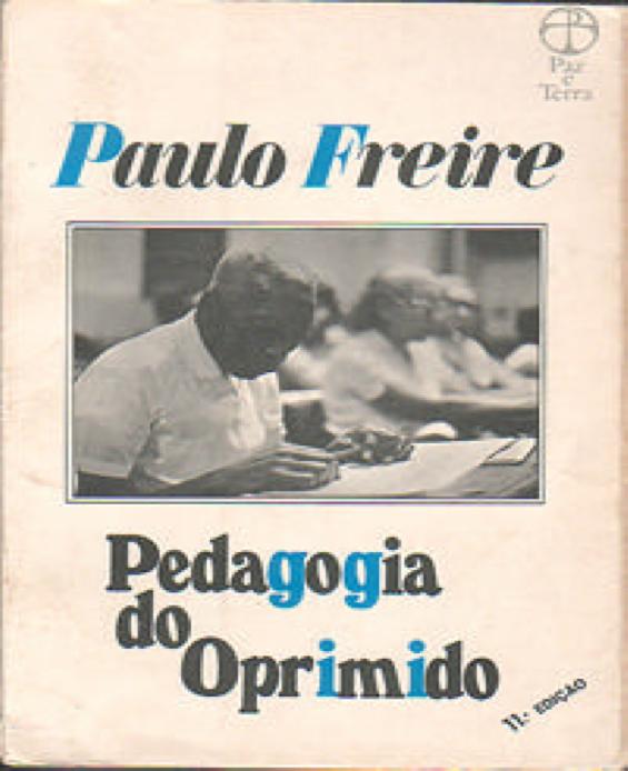Pedagogia%2Bdel%2Boprimido Pedagogia del oprimido   Paulo Freire