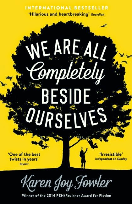 UK book cover of We Are All Completely Beside Ourselves by Karen Joy Fowler