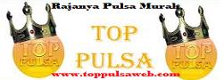 TOP PULSA - Distributor Agen Pulsa Termurah 2017
