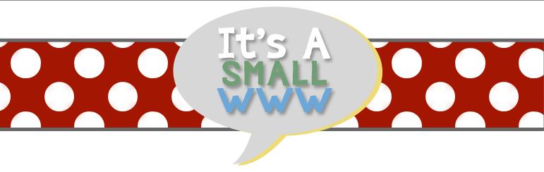 It's A Small WWW