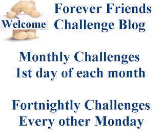 Forever Friends Challenge Blog
