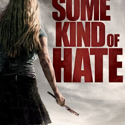 Poster Some Kind Of Hate 2015