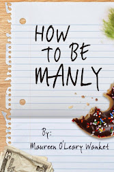 How to Be Manly by Maureen O'Leary