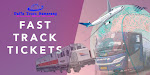 Fast Track Tickets