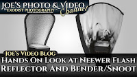 Hands On Look At Neewer Speedlite Flash Reflector And Bender Snoot | Joe's Video Blog