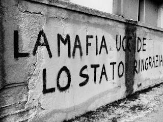 La Mafia Uccide Lo Stato Ringrazia