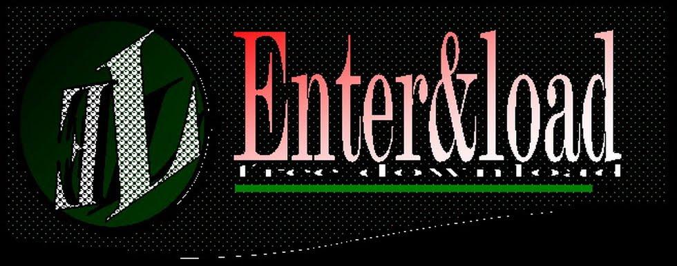 Enter & Load