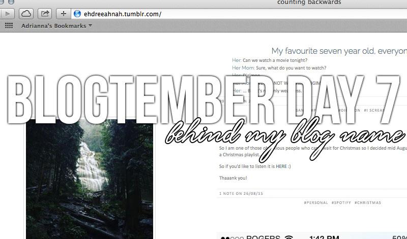 BLOGTEMBER DAY 7: Behind My Blog Name