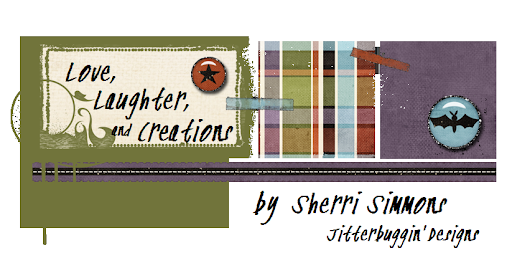 Sherri's Love, Laughter, and Creations!