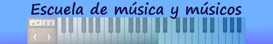 Escuela de Música y Músicos