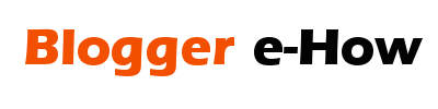 Blogger e-How