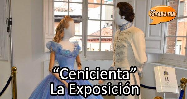 Cenicienta: La Exposición