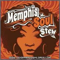 Memphis+Soul+Stew Capa Download   Memphis Soul Stew   2013