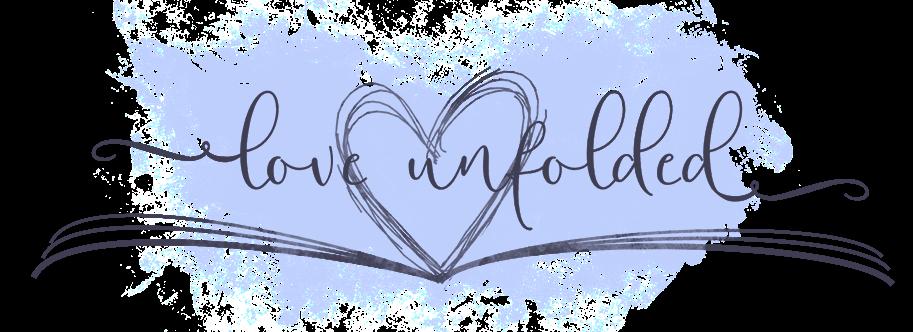Love Unfolded