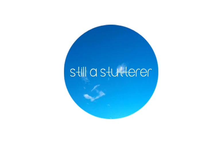 s-still a stutterer