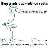 Blog criado e administrado pela Canto da Seriema Design