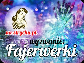 http://blog.na-strychu.pl/2013/12/wyzwanie-fajerwerki/