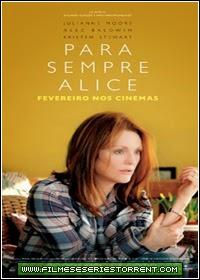 Para Sempre Alice Torrent (2015)