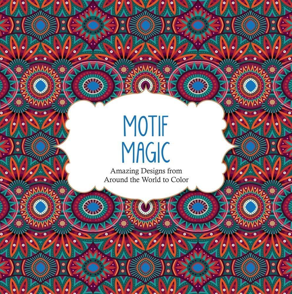 Dad of Divas\' Reviews: Book Review - Motif Magic: Amazing Designs ...