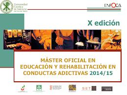 Máster Universitario en Educación y Rehabilitación de Conductas Adictivas