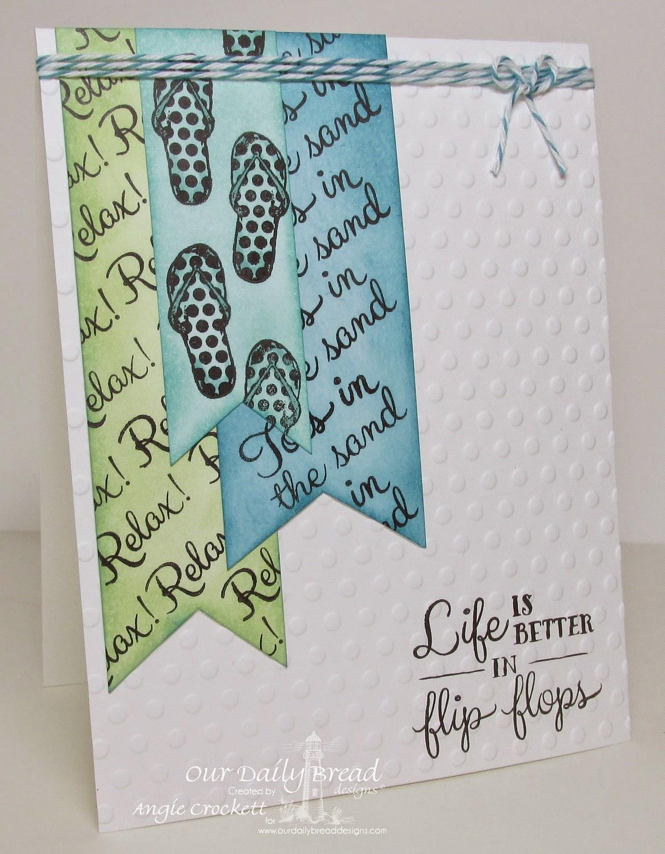 ODBD Flip Flop Fun, Life is Better, Card Designer Angie Crockett