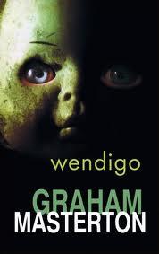 """Wendigo"" - Graham Masterton"