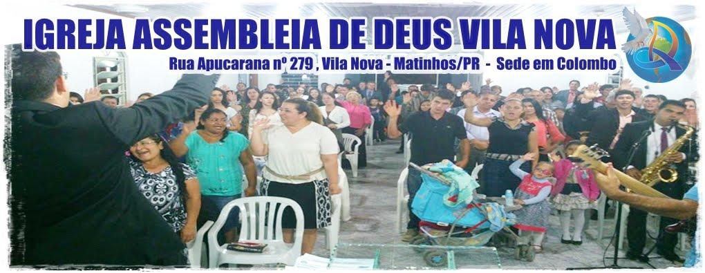 Igreja Evangélica Assembleia De Deus Vila Nova