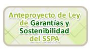 Anteproyecto Ley Garantias y Sostenibilidad SSPA