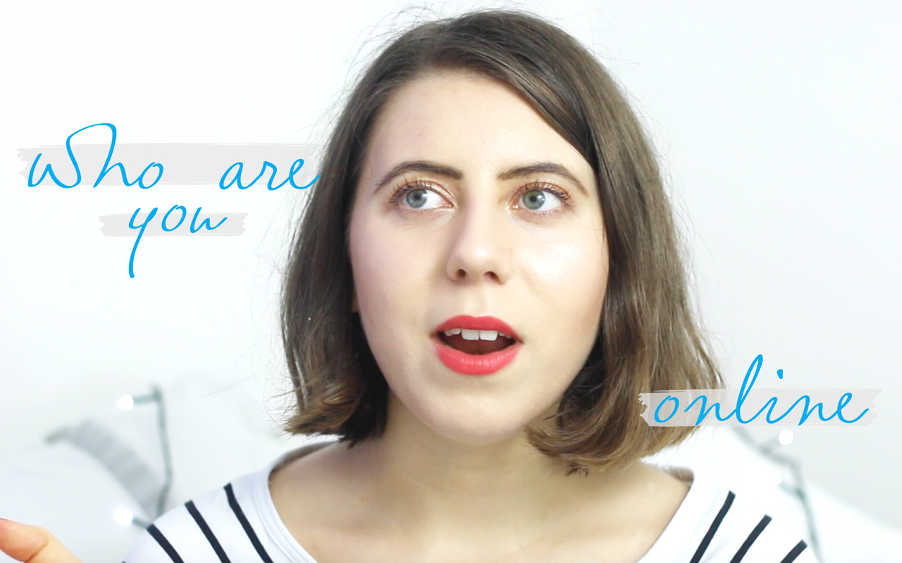 THE VIDEO: WHO ARE YOU ONLINE?