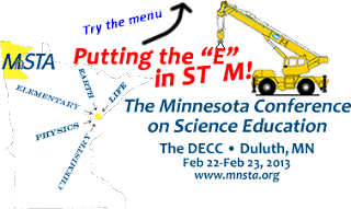 MN Science Teacher Conference: Putting the E in STEM.