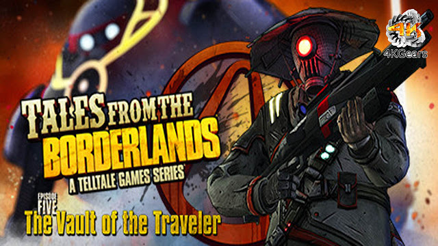 Tales from the Borderlands Episode 5: The Vault of The Traveler Free Download
