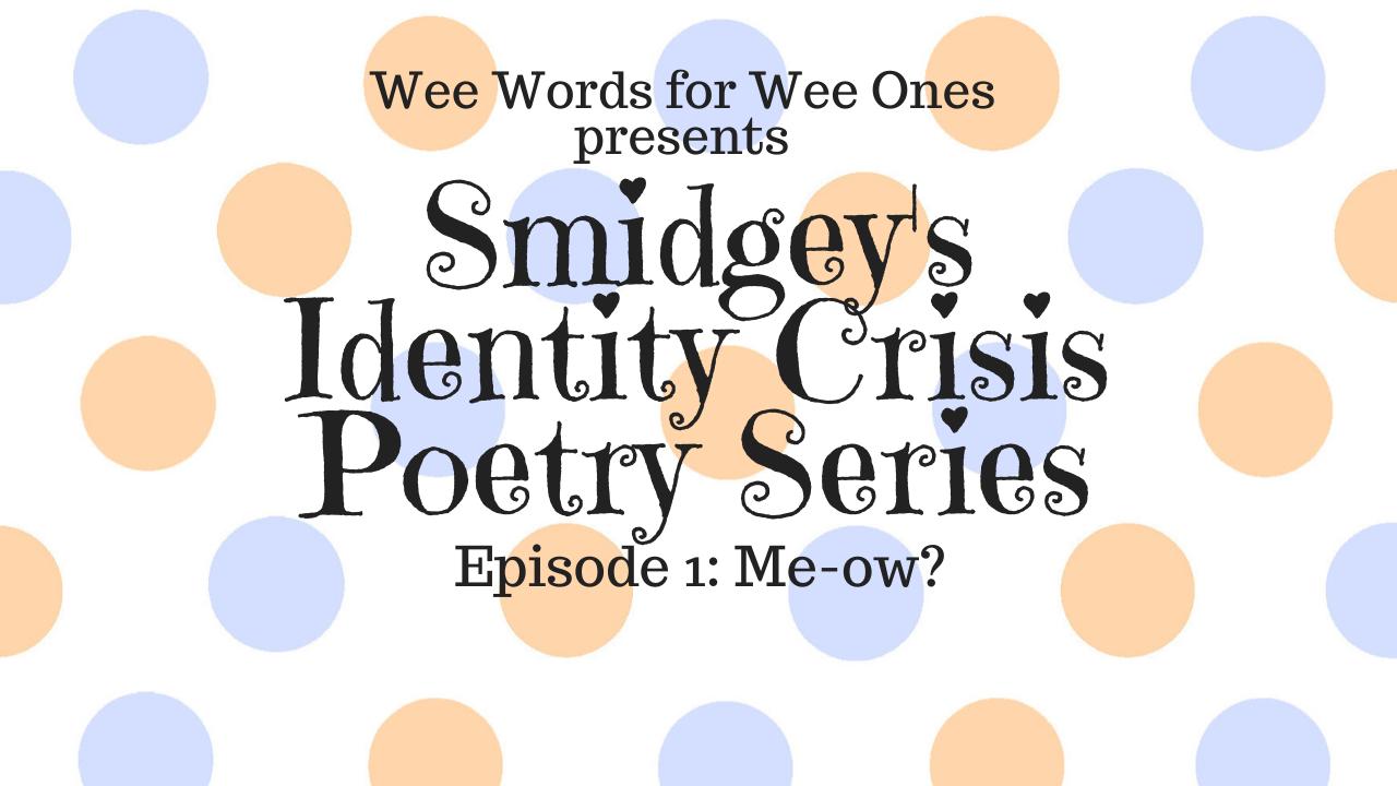 Smidgey's Identity Crisis Poetry Series...